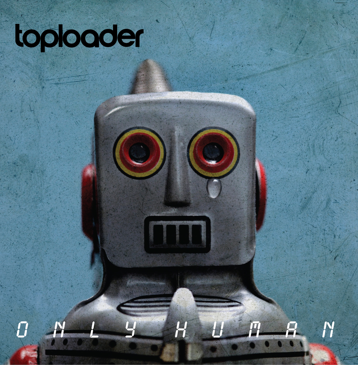 "Toploader – ""Only Human"""