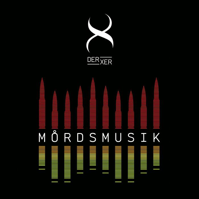 Der Xer – Mordsmusik