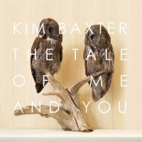 "KIM BAXTER - ""The Tale Of Me And You"""