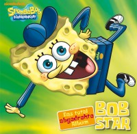 "SpongeBob - ""Bobstar - Das Total Abgedrehte Album"""