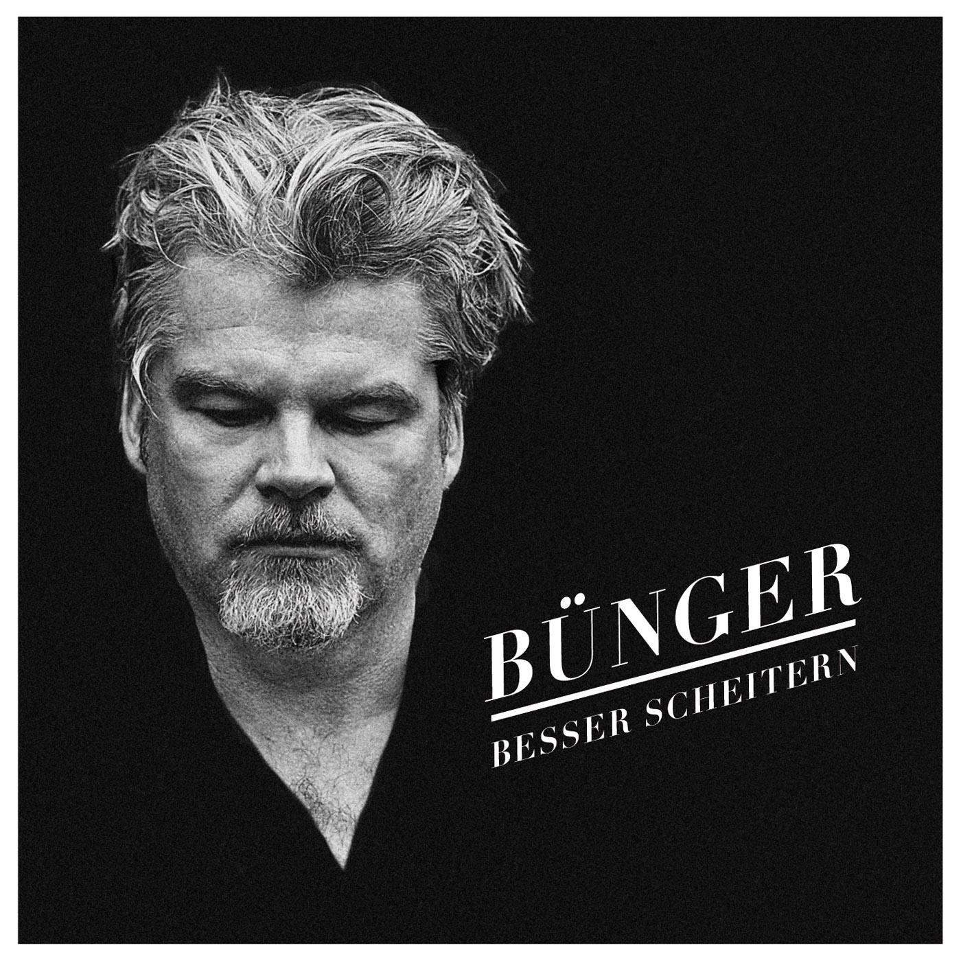 """Bünger - """"Besser Scheitern"""""""