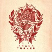"Frank Turner - ""Tape Deck Heart"" (Epitaph/Vertigo/Universal)"