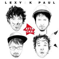 "Lexy & K-Paul ""Attacke"""