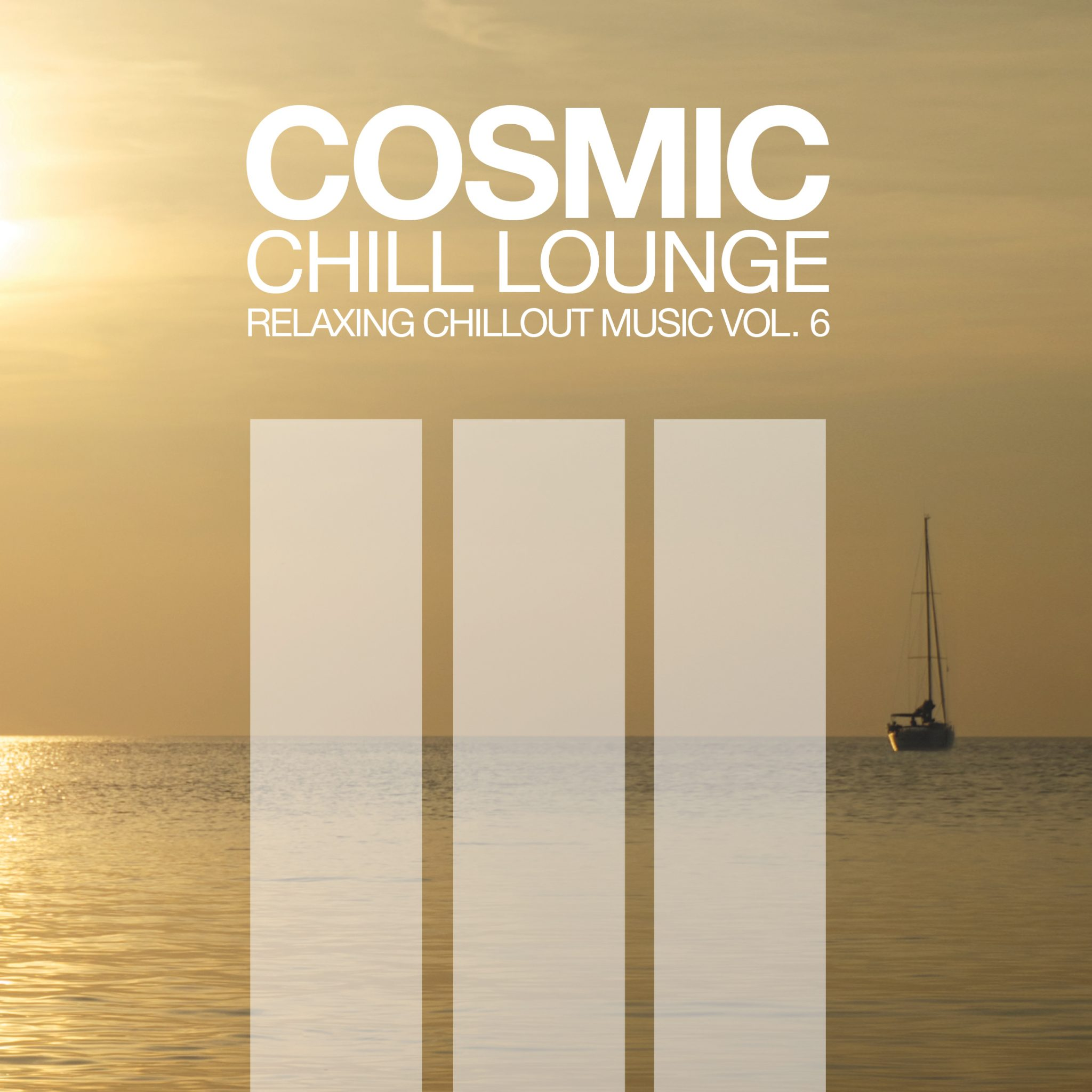 """Cosmic Chill Lounge Vol. 6"""