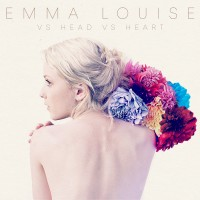 "Emma Louise - ""VS Head VS Heart"""