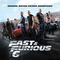 Fast & Furious 6 – Original Soundtrack