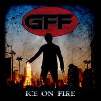 """GFF """"Ice on Fire"""""""