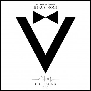 "Klaus Nomi & DJ Hell - ""Cold Song"""