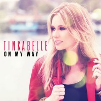 "TinkaBelle - ""On My Way"""