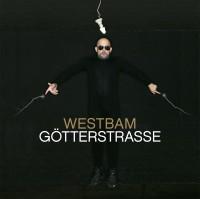 "Westbam - ""Götterstrasse"""