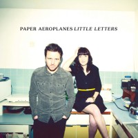 "Paper Aeroplanes - ""Little Letters"""