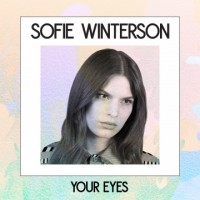 SOFIE WINTERSON – Your Eyes