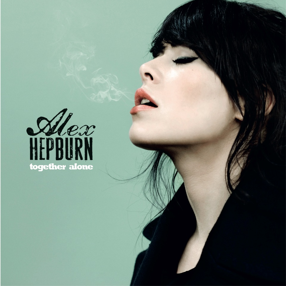 "Alex Hepburn – ""Together Alone"""