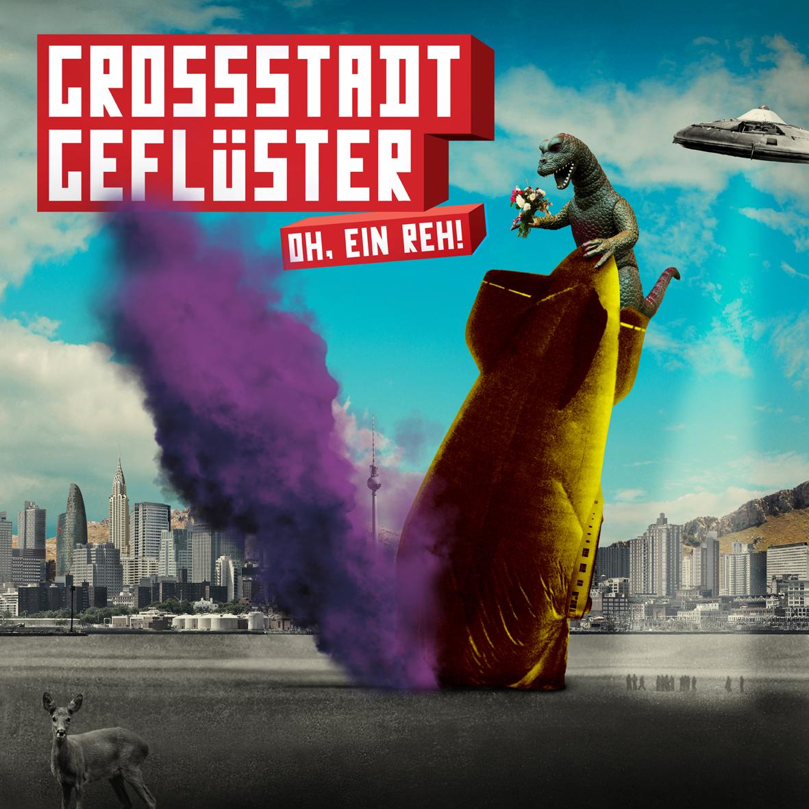 """Grossstadtgeflüster - """"Oh, Ein Reh!"""""""
