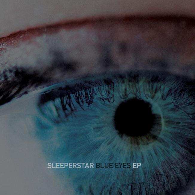 "Sleeperstar - ""Blue Eyes EP"""