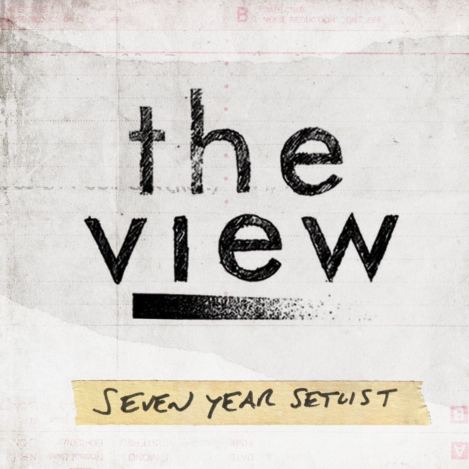 "The View - ""Seven Year Setlist"""