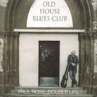 PAUL ROSE – Double Life