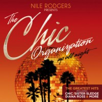 "Nile Rodgers Presents The Chic Organization - ""Up All Night"""