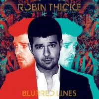 "ROBIN THICKE - ""Blurred Lines"""