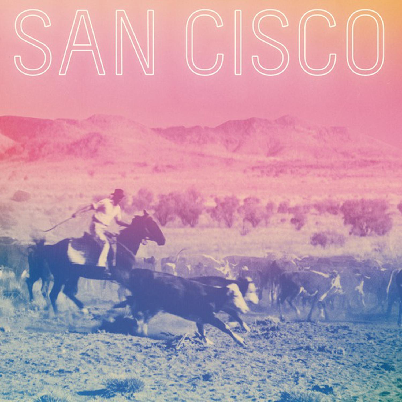 """San Cisco - """"San Cisco"""""""