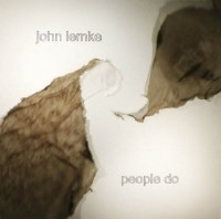 JOHN LEMKE – People Do