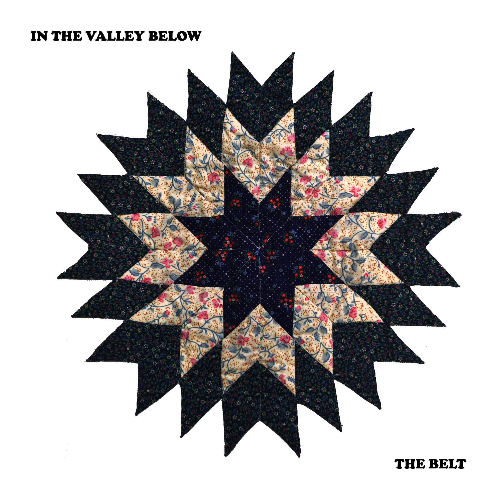 """In The Valley Below – """"The Belt"""""""