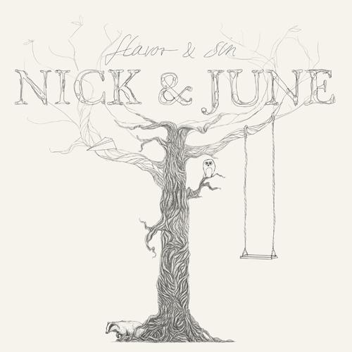 Nick & June - Album 'Flavor & Sin'