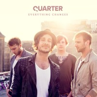 "Quarter - ""Everything Changes"""