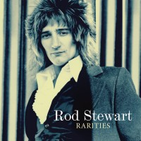 "Rod Stewart - ""Rarities"""