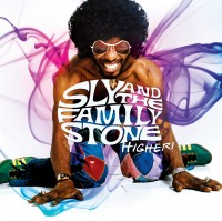 "Sly & The Family Stone – ""Higher"""