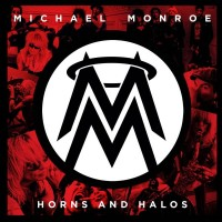 MICHAEL MONROE – Horns And Halos