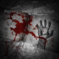 SINISTER FIVE - The Hero's Death In Slow Motion