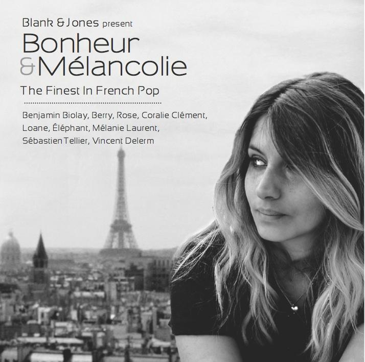 "Blank & Jones - ""Bonheur & Mélancolie"""