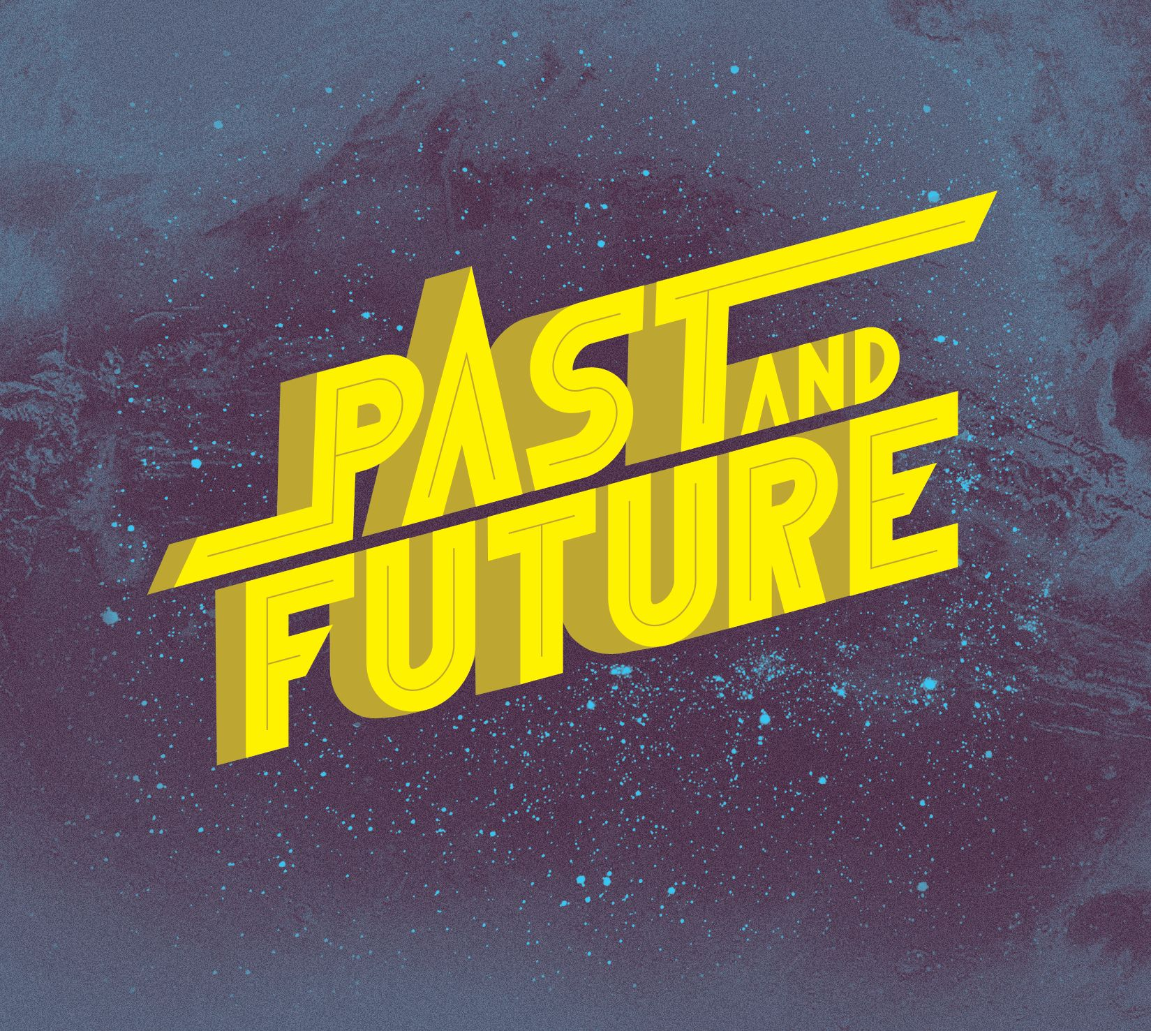 """Past and Future - """"Universium"""""""