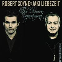 "Robert Coyne & Jaki Liebezeit -  ""The Obscure Department"""