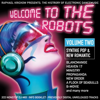 WELCOME TO THE ROBOTS VOLUME 2 – SYNTHIE POP & NEW ROMANTIC