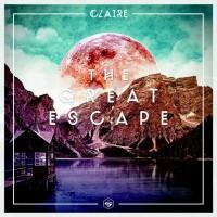 """Claire - """"The Great Escape"""""""
