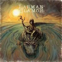 LARMAN CLAMOR – Alligator Heart