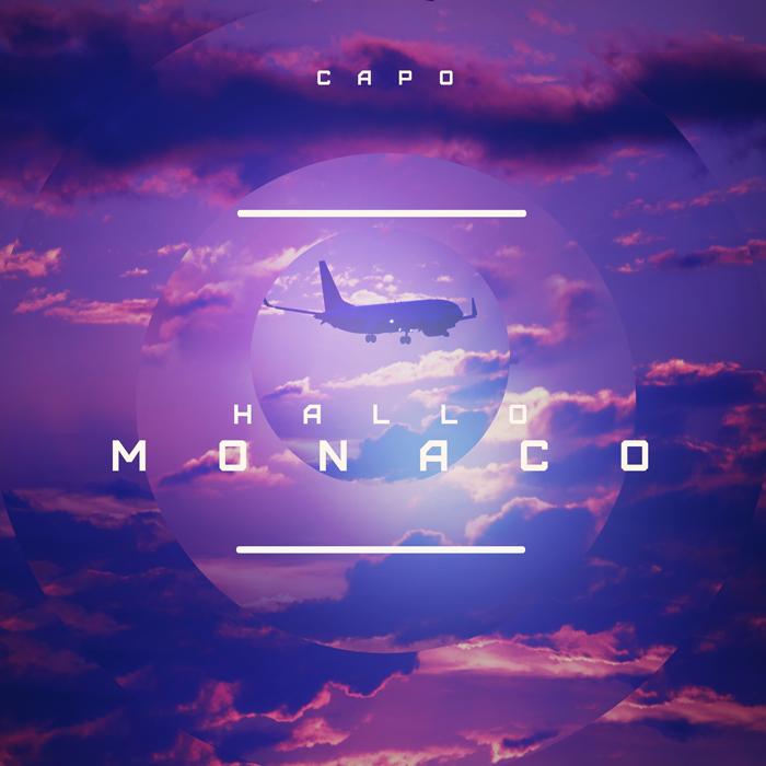 """Capo - """"Hallo Monaco"""""""