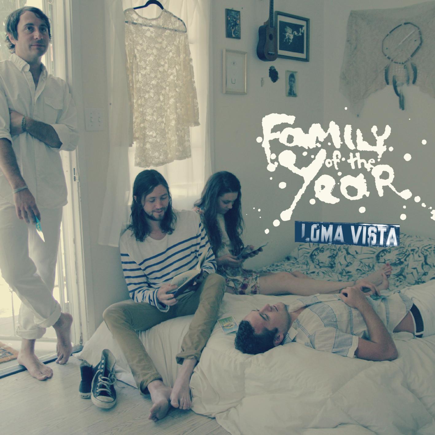 "Family Of The Year - ""Loma Vista"""