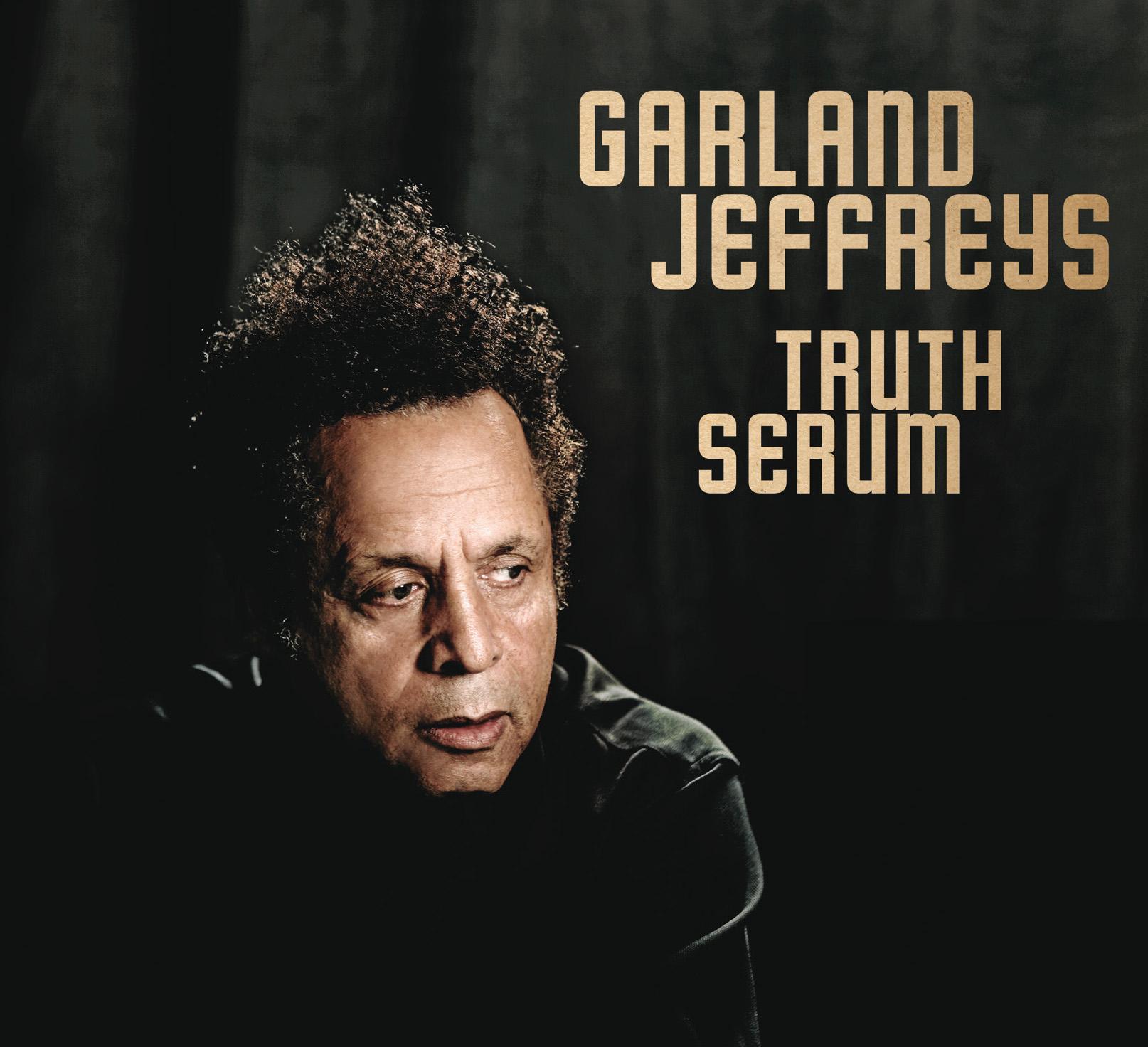 "Garland Jeffreys - ""Truth Serum"""