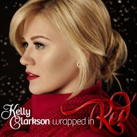 """Kelly Clarkson - """"Wrapped In Red"""""""