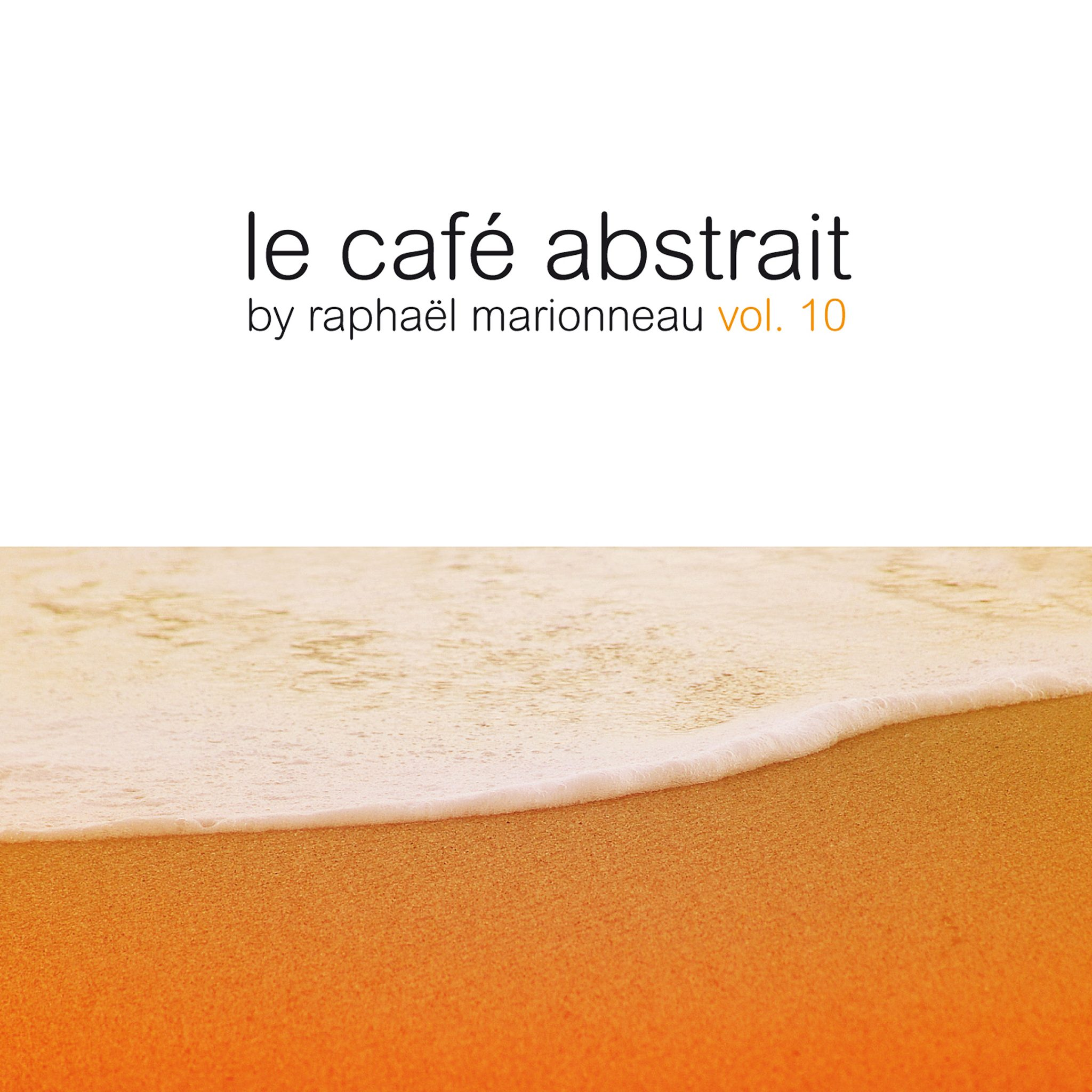 """Le Cafe Abstrait Vol. 10"""
