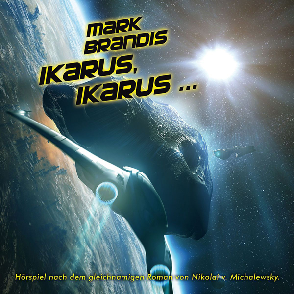das neueste Abenteuer des Weltraumpartisanen MARK BRANDIS