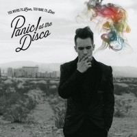 "Panic! At The Disco - ""Too Weird  To Live, Too Rare To Die!"""
