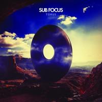 """Sub Focus - """"Torus"""""""