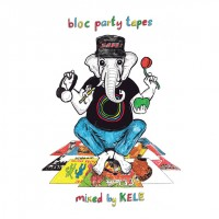 BLOC PARTY TAPES mixed by kele