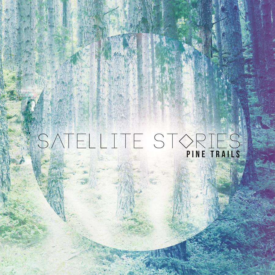 "Satellite Stories - ""Pinetrails"""