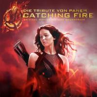 """Various Artists - """"Die Tribute von Panem – Catching Fire"""""""