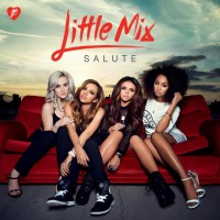 "Little Mix - ""Salute"""